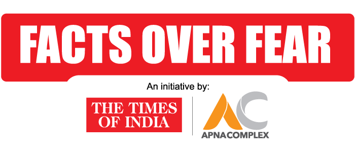 Facts over Fear | Joint Initiative by The Times of India and ApnaComplex
